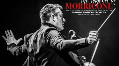 The Legend of Morricone- EUROPEAN TOUR 2021/22